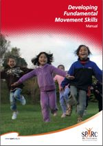 Developing Fundamental Movement Skills Manual